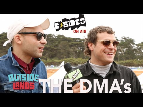 B-Sides On-Air: Interview- The DMA's at Outside Lands 2015