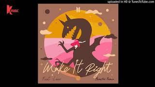 BTS - Make It Right (feat. Lauv) (Acoustic Remix) ver.