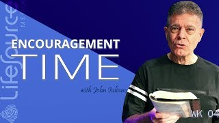LifeSource Media | ENCOURAGEMENT TIME WITH JOHN IULIANO | Learning Contentment
