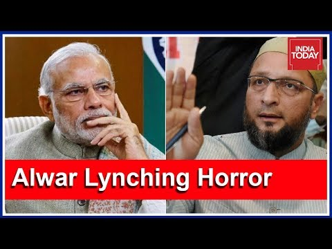 Cow In India Has Fundamental Right To Live, Not Muslims : Owaisi Slams Modi Govt Over Alwar Lynching