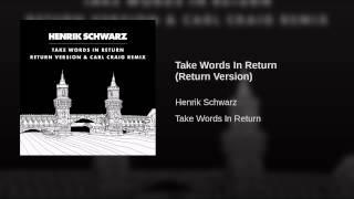 Take Words In Return (Return Version)