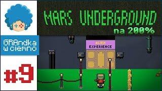 Mars Underground PL #9   Doświadczam OBCEGO! x__o