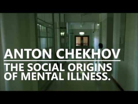 Anton Chekhov The Social Origins of Mental Illness - Matt Raphael Johnson