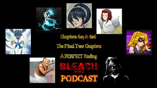Bleach Wiki Podcast - Chapter 685 and 686 Review