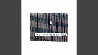 #bury me at makeout creek