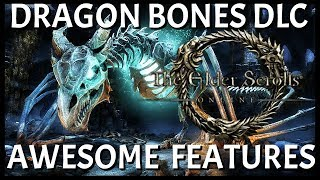 Elder Scrolls Online: Dragon Bones DLC And Upcoming Features Is Going To Be Awesome