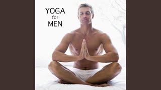 Ballad of Serenity Yoga Music for Men