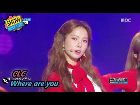 [Comeback Stage] CLC - Where are you?, 씨엘씨 - 어디야? Show Music core 20170805