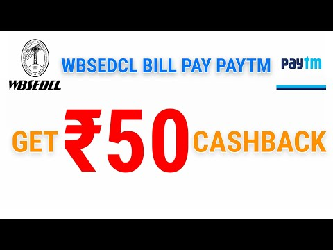 🔥₹50 Cashback Electricity Bill Payment West Bengal State Wbsedcl Board Paytm Wallet Live Proof 2018