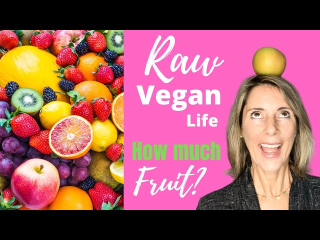 HOW MUCH FRUIT IS TOO MUCH? / WHY TOO MUCH FRUIT SLOWED MY RAW VEGAN GAINS