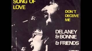 Delaney & Bonnie & Friends - Never Ending Song Of Love