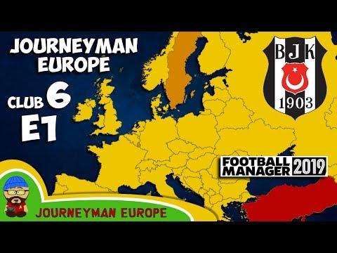 FM19 Journeyman - C6 EP1 - Beşiktaş Turkey - A Football Manager 2019 Story