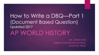 How to Write AP World History DBQ Essay--Part One