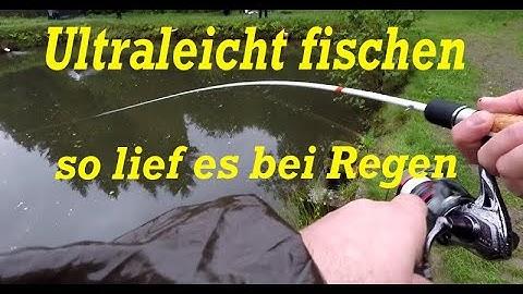 Ultraleicht fischen so lief es bei Regen