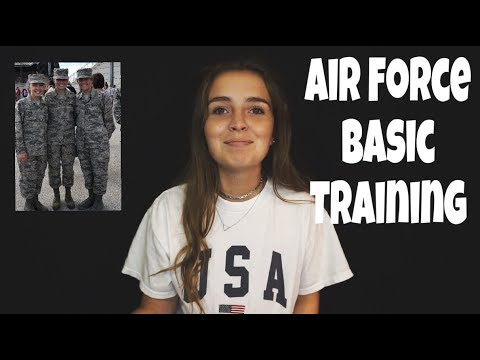 My Experience at Basic Military Training 2017 | U.S. Air Force