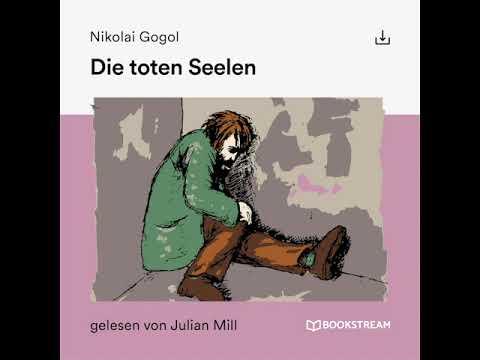 Die toten Seelen YouTube Hörbuch auf Deutsch