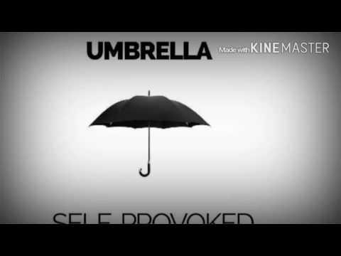 Umbrella -Self Provoked Lyrics