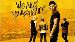 Download Fake Blood - I Think I Like It (We Are Your Friends Soundtrack) Mp3 and Videos