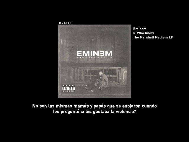 Eminem ⥈ Who Knew «Subtitulado Español»