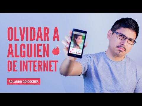 Como Olvidar A Alguien Que Conociste Por Internet (o Apps Como Tinder)