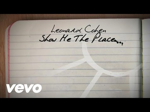 Leonard Cohen - Show Me the Place (LYRIC VIDEO)