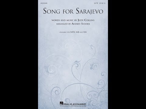 Song for Sarajevo (SATB) - Arranged by Audrey Snyder