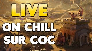 ON CHILL SUR COC - PETIT LIVE RELAXE !