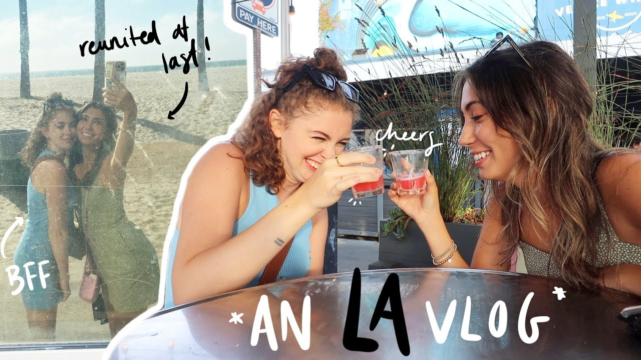 FIRST DAY BACK IN LA! *v emotional* (& reuniting with my BFF!)