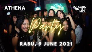 TERBARU LIVE ATHENA DJ AGUS ON THE MIX   RABU 9 JUNE 2021