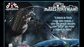 "BASS Movie Portuguese version ""The Bass That Ate Miami"""