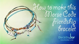 Simple and Easy Friendship Morse Code Bracelets   S-Lon cord