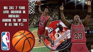 NBA 2K11 7 years later: Greatness or Nostalgia? (Ranking the top 2Ks of all time P.5)