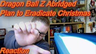Lets Watch Dragon Ball Z Abridged: Plan to Eradicate Christmas - Reaction!