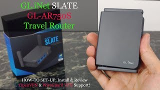 How-to Setup The Gl-ar750s Slate Travel Vpn Router By Gl.inet Review