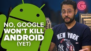 No, Google won't kill Android yet (Alphabet City)
