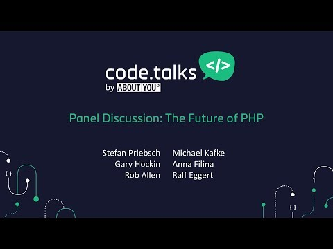 code.talks 2017 -  Panel Discussion: The Future of PHP
