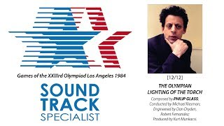 Philip Glass | The Olympian: Lighting of the Torch | Official Music of the 1984 Games