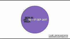 BERLIN ART WEEK 2017, 13—17 SEP, TEASER TRAILER