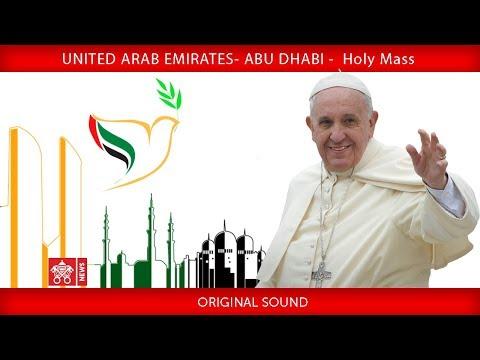 Pope Francis – Abu Dhabi - Holy Mass 2019-02-05