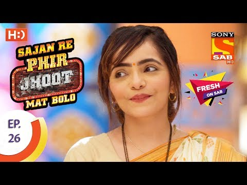 Sajan Re Phir Jhoot Mat Bolo - सजन रे फिर झूठ मत बोलो - Ep 52 - 2nd August, 2017 from YouTube · Duration:  20 minutes 41 seconds