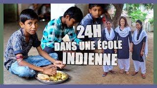 24H DANS UNE ÉCOLE EN INDE | Une Autre Culture ... (REPORTAGE) - Claire