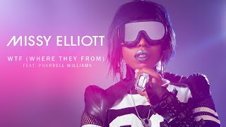 Скачать WTF Where They From Missy Elliott Ft Pharrell Williams Lyrics