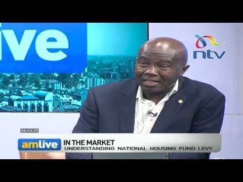 Understanding national housing fund levy    AM Live