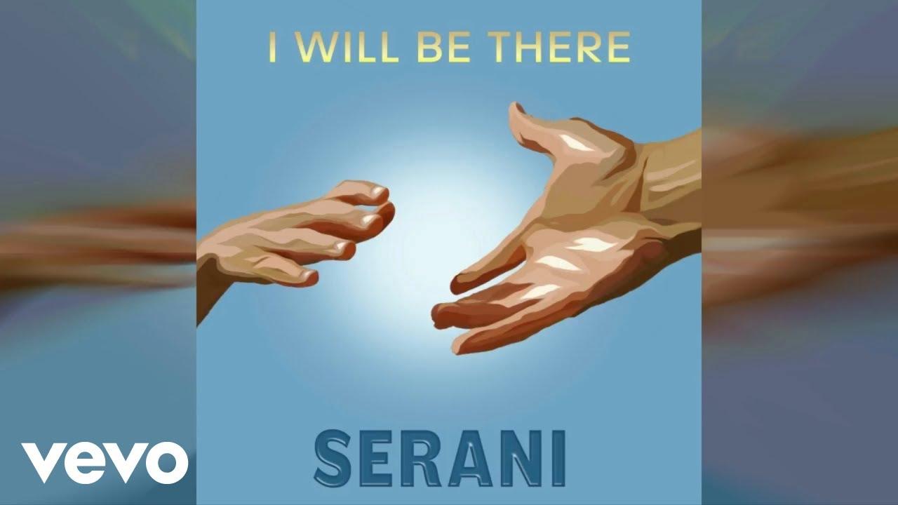 serani-i-will-be-there-official-audio-seranivevo