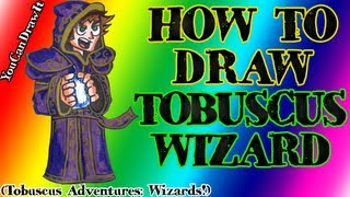 How To Draw Tobuscus Wizard from Tobuscus Adventures: Wizards! ✎ YouCanDrawIt ツ 1080p HD