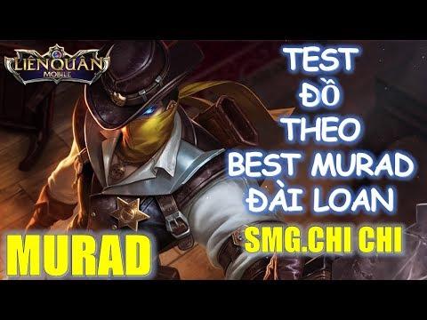 Thử lên đồ leo rank theo cách lên đồ Best Murad Liên quân mobile Đài Loan : SMG.ChiChi
