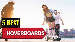 5 Best Hoverboards & Self-Balancing Scooters 2018   Best Hoverboard & Balancing Scooters Reviews  