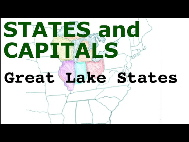 US States and Capitals, Great Lake States
