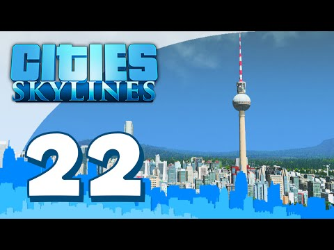 Cities Skylines Modded #22 - BERLIN TOWER (Walkthrough Gameplay w/Seniac)