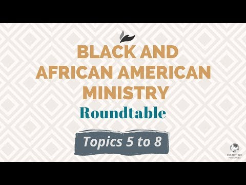 Black and African American Ministry Webinar (2/3)